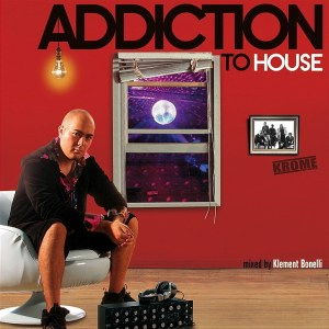 Klement Bonelli - Addiction To House - Krome Records