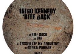 Inigo Kennedy - Bite Back - Token