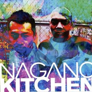 Nagano Kitchen - Nagano Kitchen - Apotek Records