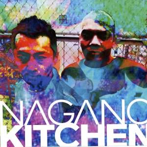 Nagano Kitchen - Nagano Kitchen - Apotek Records