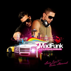 Madfunk - Love Can't Turn Around - Impart Productions