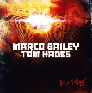 Marco Bailey & Tom Hades - E=MB² - MB Elektronics