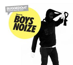 Various Artists - Bugged Out Presents Suck My Deck mixed by Boys Noize - New State Recordings
