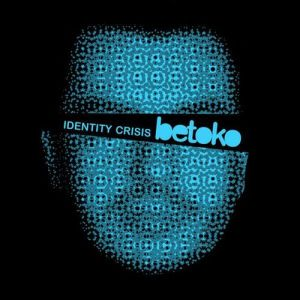 Betoko - Identity Crisis - Wow! Records