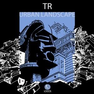 TR - Urban Landscape - Logos Recordings