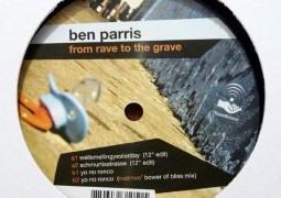 Ben Parris – From Rave To The Grave