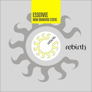 Essenvee - Head down - Rebirth