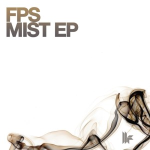 FPS - Mist EP - Toolroom Trax