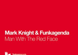 Mark Knight & Funkagenda – Man With The Red Face