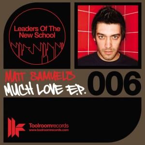 Matt Samuels - Much Love EP - Leaders Of The New School