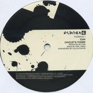 Ican - Pa' Mi Gente - Chiclet's Theme - Planet E