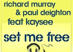 Richard Murray & Paul Deighton – Set Me Free [feat. Kaysee] – SoulHeat Records