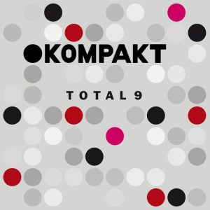 Various Artists - Total 9 - Kompakt