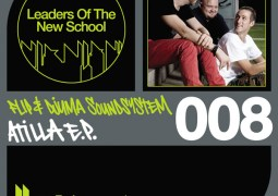 Flip & Djuma Soundsystem - Atilla EP - Leaders Of The New School