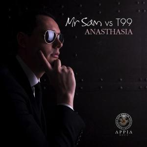 Mr Sam vs T99 - Anasthasia - Appia Music