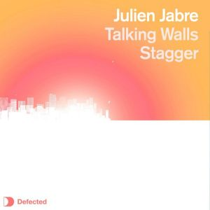 Julien Jabre - Talking Walls EP - Defected