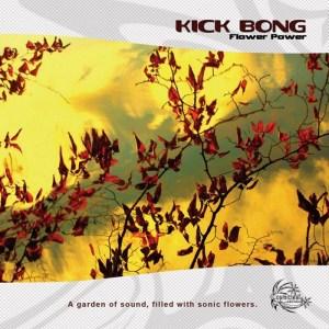 Kick Bong - Flower Power - Cosmicleaf Records