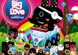 Various Artists – Big Love Mixed By Seamus Haji