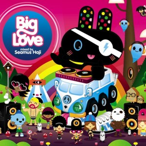Various Artists - Big Love Mixed By Seamus Haji - ITH Records
