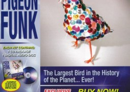 Pigeon Funk - The Largest Bird in the History of the Planet... Ever! - Musique Risquée