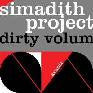 Simadith Project - Dirty Volum - Avanti