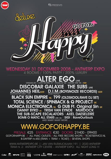Go For Happy 08 - Deluxe Edition à l'Antwerp Expo (Belgique] le 31 décembre 08
