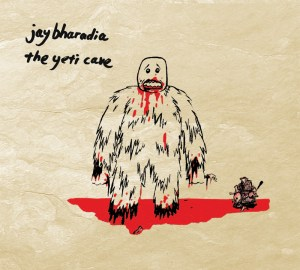 Jay Bharadia - The Yeti Cave - Lumenessence Recordings