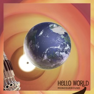 Monosurround - Hello World - Citizen Records