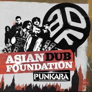 Asian Dub Foundation - Punkara - Naïve
