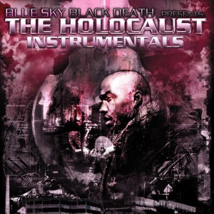 Blue Sky Black Death - The Holocaust Instrumentals - Babygrande