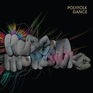 Hudson Mohawke - Polyfolk Dance - Warp Records