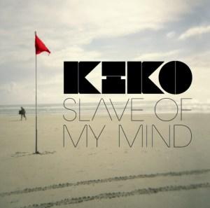 Kiko - Slave Of My Mind - Different