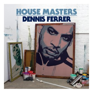 Various Artists - House Masters Dennis Ferrer - ITH Records