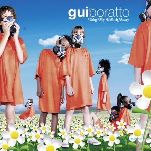 Gui Boratto - Take My Breath Away - Kompakt