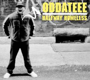 Oddateee - Halfway Homeless - Jarring Effects