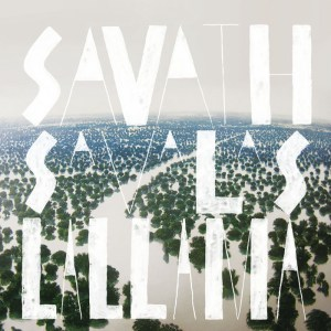 Savath y Savalas - La Llama - Stones Throw Records