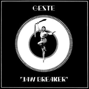 Geste - Jaw Breaker - Equinox Records