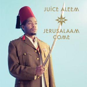 Juice Aleem - Jerusalaam Come - Big Dada