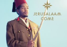 Juice Aleem – Jerusalaam Come