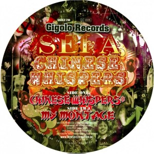 Sei A - Chinese Whispers - International Deejay Gigolo Records