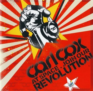 Various Artists - Join Our Revolution mixed by Carl Cox - Safe House
