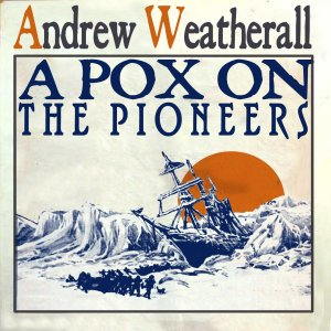 Andrew Weatherall - A Pox On The Pioneers - Rotters Golf Club