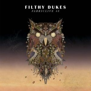 Various Artists - FabricLive.48 Filthy Dukes - Fabric Records