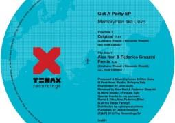 Memoryman aka Uovo - Got A Party EP - Tenax Recordings