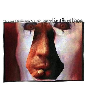 Thomas Hammann & Gerd Janson - Live At Robert Johnson Vol. 4 - Live at Robert Johnson
