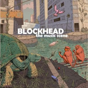 Blockhead - The Music Scene - Ninja Tune