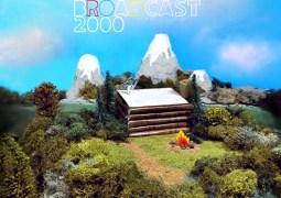 Broadcast 2000 – Broadcast 2000