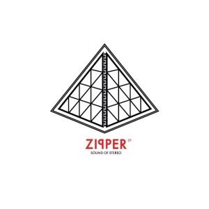 Sounds Of Stereo - Zipper - Lektroluv Records