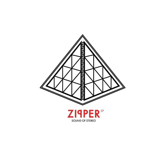 Sounds Of Stereo - Zipper - Lektroluv Records