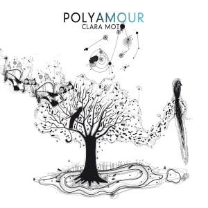 Clara Moto - Polyamour - InFiné Music